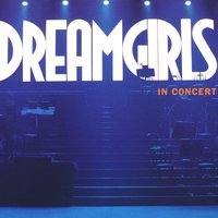 Dreamgirls In Concert — сборник, Dreamgirls In Concert