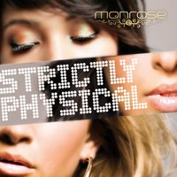 Strictly Physical [Online Only] — Monrose