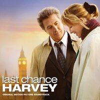 Last Chance Harvey — Dickon Hinchliffe