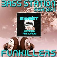 Funkillers EP — Bass Station