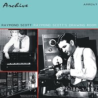 Raymond Scott's Drawing Room — Raymond Scott