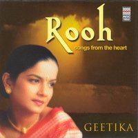 Rooh - Songs From The Heart — Geetika Varde Qureshi
