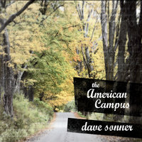 The American Campus — Dave Sonner