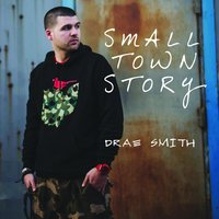 Small Town Story — Drae Smith