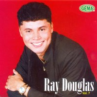Ray Douglas, Vol. 7 — Ray Douglas