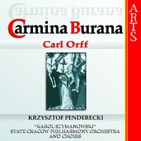 Orff: Carmina Burana — State Cracow Philharmony Orchestra, Krzysztof Penderecki, State Cracow Philharmony Choirs, Venceslava Hruba Freiberger, Piotr Kusiewicz, Rolf Havenstein