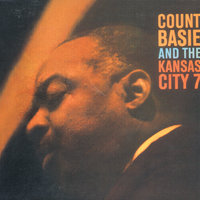 Count Basie And The Kansas City Seven — Count Basie