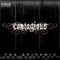 The Epidemic — Contagious