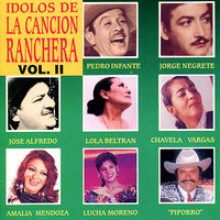 Idolos De La Cancion Ranchera Vol. II — сборник