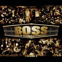 Maxi Boss # 1 — BOSS (Boss Of Scandalz Strategyz), Boss Of Scandalz Strategyz