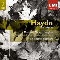 Haydn: The Seasons — Royal Philharmonic Orchestra London, Sir Thomas Beecham, Beecham Choral Society, Michael Langdon, Alexander Young, Elsie Morrison, Йозеф Гайдн