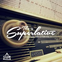 This Is Superlative!, Vol. 5 — сборник