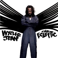 The Ecleftic -2 Sides II A Book — Wyclef Jean