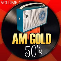 AM Gold - 50's: Vol. 1 — Frankie Laine