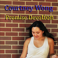 Promise Devotion — Courtney Wong
