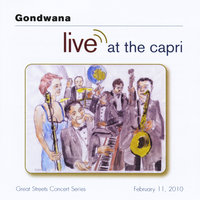 Live At the Capri — Gondwana