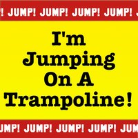 I'm Jumping on a Trampoline — Parry Gripp