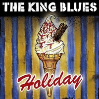 Holiday — The King Blues