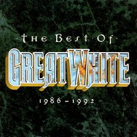 The Best Of Great White 1986-1992 — Great White