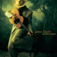 October Road — James Taylor