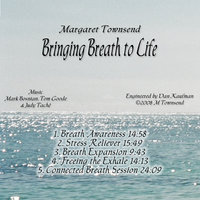 Bringing Breath to Life — Margaret Townsend