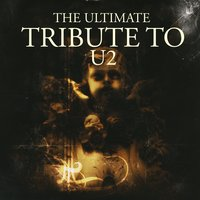 The Ultimate Tribute To U2 — сборник