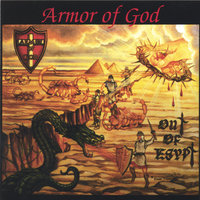 Out of Egypt — Armor Of God
