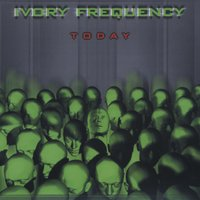 Today — Ivory Frequency