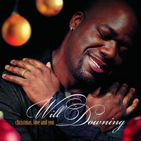 Christmas, Love And You — Will Downing
