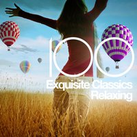 100 Exquisite Classics for Relaxing — Жорж Бизе