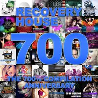 Recovery House 700: The 700th Compilation Anniversary — сборник