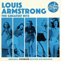 The Greatest Hits Of Louis Armstrong — Louis Armstrong