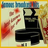 Famous Broadcast Hits, Vol.8 — Henry Mancini & His Orchestra
