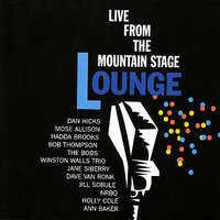 Lounge - Live From Mountain Stage — сборник