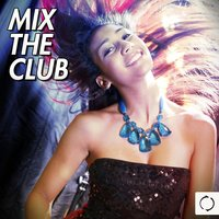 Mix the Club — сборник