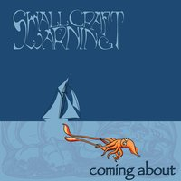 Coming About — Small Craft Warning