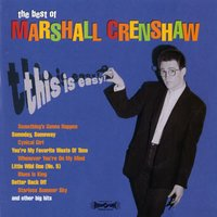 This Is Easy: The Best Of Marshall Crenshaw — Marshall Crenshaw
