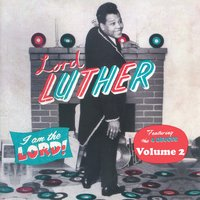 I Am the Lord Vol. 2 — Lord Luther