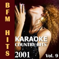 Karaoke: Country Hits 2001, Vol. 9 — BFM Hits