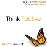 Think Positive — Allison Pinnock