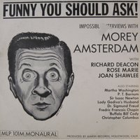 Funny You Should Ask — Morey Amsterdam