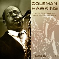 Coleman Hawkins With Billy Byers and His Orchestra Hawnk in Hi-Fi — Coleman Hawkins