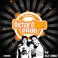 Richard Bpm By Dj Dbc vol.1 — Richard Bpm, Dj Dbc