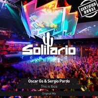 This Is Ibiza — Oscar GS, Sergio Pardo