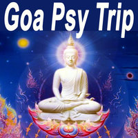 "Goa Psy Trip ""the Best of Psy Techno, Goa Trance & Progressice Tech House Anthems"" — сборник"