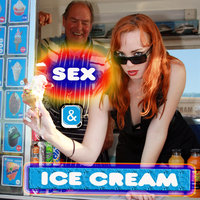 Sex And Ice Cream