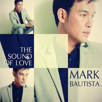 The Sound of Love — Mark Bautista