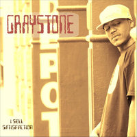 I Sell Satisfaction — Graystone