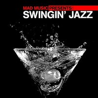 Mad Music Presents Swingin' Jazz — сборник