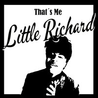 That´s Me Little Richard — Little Richard